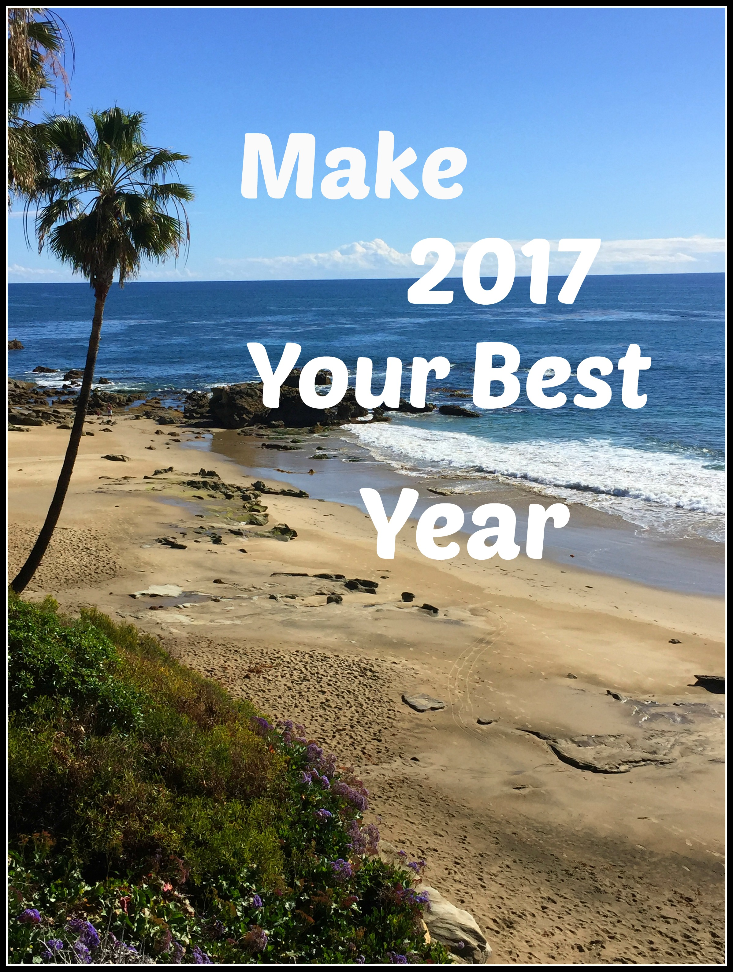 Make 2017 Your Best Year