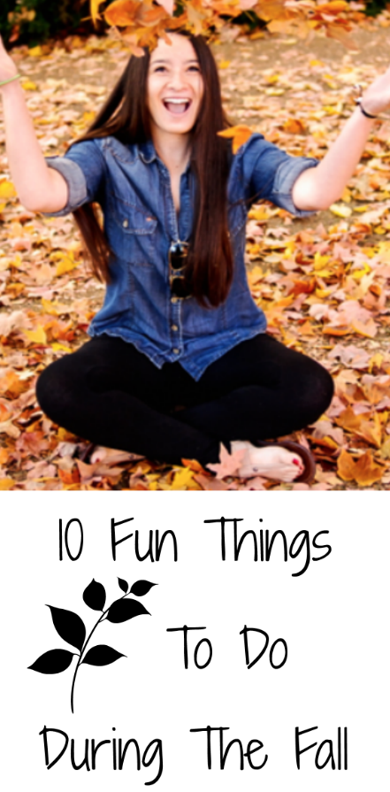 10 Fun Things To Do During The Fall